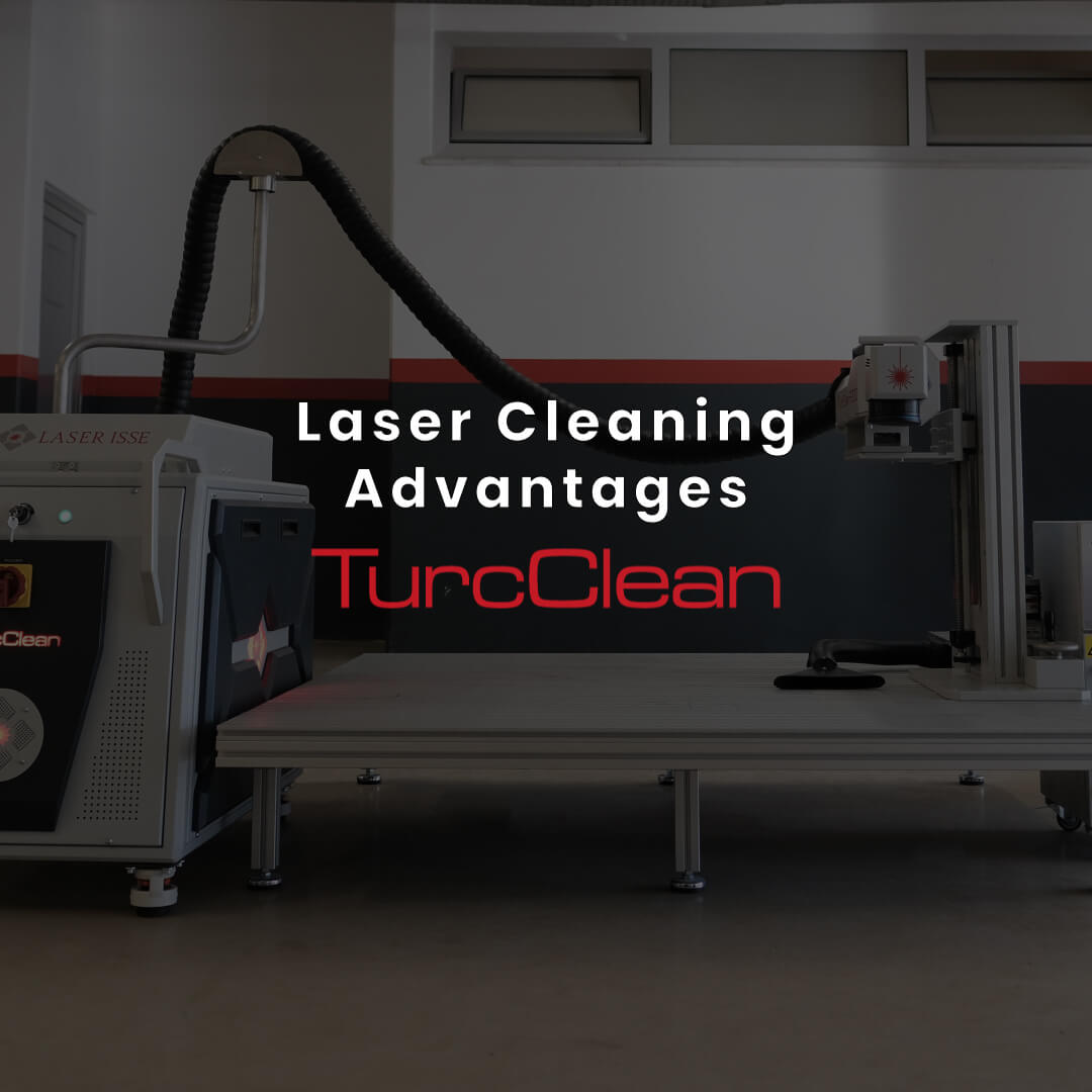 laserisse turcclean laser cleaning advantages