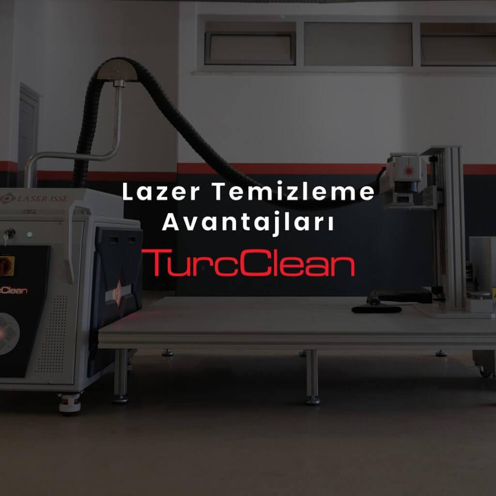 laserisse turcclean lazer temizlik avantajları